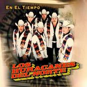 Los Huracanes Del Norte: En El Tiempo