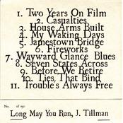 Long May You Run, J. Tillman