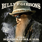 Billy Gibbons: The Big Bad Blues