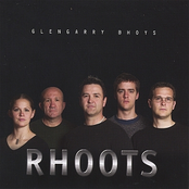 Glengarry Bhoys: Rhoots
