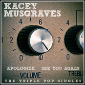 Kacey Musgraves: Apologize / See You Again (Acoustic) [Deluxe Single]