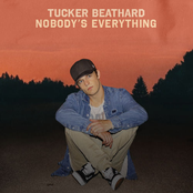 Tucker Beathard: Nobody's Everything