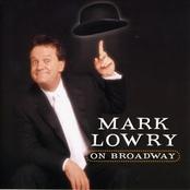 Mark Lowry: Mark Lowry On Broadway