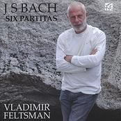 Vladimir Feltsman: J.S. Bach: Six Partitas BWV 825-830