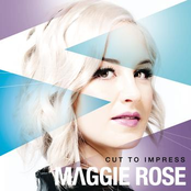 Maggie Rose: Cut To Impress