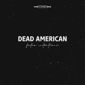 Dead American: False Intentions