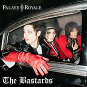 Palaye Royale: The Bastards