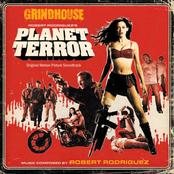 Grindhouse: Robert Rodriguez's Planet Terror (Original Motion Picture Soundtrack)
