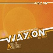 Deadbeats: Nightmares On Wax Presents Wax On Records