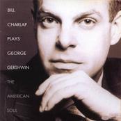 Bill Charlap: Plays George Gershwin: The American Soul