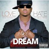 The Dream: Love Hate