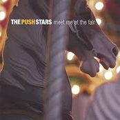 The Push Stars: Meet Me at the Fair