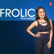 Neha Kakkar: Frolic Neha Kakkar