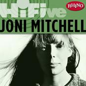 Rhino Hi-Five: Joni Mitchell