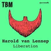 Liberation - Original Mix by Harold van Lennep