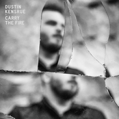 Dustin Kensrue: Carry the Fire