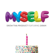 Snow Tha Product: Myself (feat. DRAM)