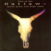 The Outlaws: Best of the Outlaws: Green Grass and High Tides