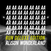 Alison Wonderland: Run (Deluxe Edition - Remixes)