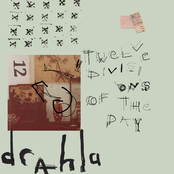 Drahla: Twelve Divisions of the Day