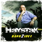 Haystak: Hard 2 Love