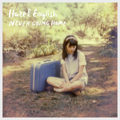 Hazel English: Never Going Home