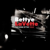 Bettye Lavette: The Scene of the Crime