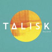Talisk: Beyond