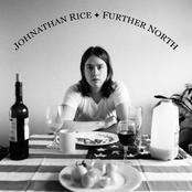 Johnathan Rice: Further North