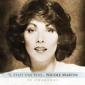 Nicole Martin: Il était une fois... Nicole Martin