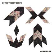 In The Valley Below: Man Girl
