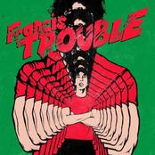 Albert Hammond Jr: Francis Trouble