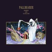 Pallbearer: Sorrow and Extinction