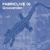 FabricLive 06: Grooverider