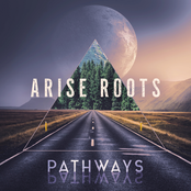 Arise Roots: Pathways