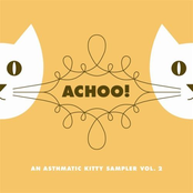 Achoo! An Asthmatic Kitty Sampler
