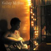 Kelley McRae: Never Be
