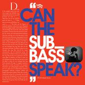 Algiers: Can the Sub_Bass Speak?