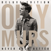 Never Been Better (Deluxe Edition)