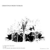 Greetings From Tuskan EP