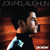 Jon McLaughlin: OK Now