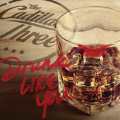 The Cadillac Three: Drunk Like You