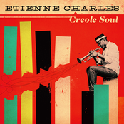 Etienne Charles: Creole Soul