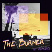 Avoid: The Burner