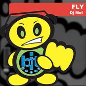 Dj Mel: Fly