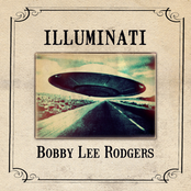 Bobby Lee Rodgers: Illuminati