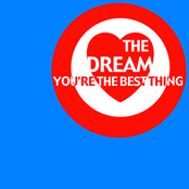 The Dream: You're The Best Thing