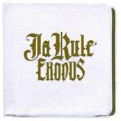Ja Rule: Exodus