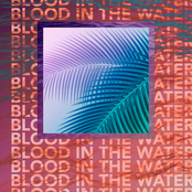 Oh He Dead: Blood in the Water