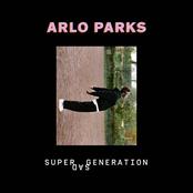 Arlo Parks: Super Sad Generation